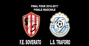 FINAL FOUR, FE Soverato -LS Traforo: gli highlights